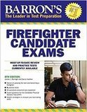 Firefighter Candidate Exams, 8th Edition Barron's Educational Series