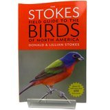 Stokes Field Guides Field Guide to the Birds of North America